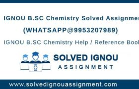 B.Sc Chemistry IGNOU Assignment