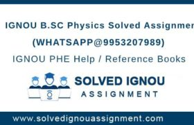 B.Sc Physics IGNOU Assignment
