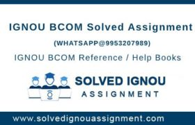 BCOM IGNOU Assignment