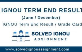 IGNOU Term End Result